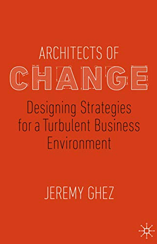 Book cover of Architects of Change, by Jeremy Ghez