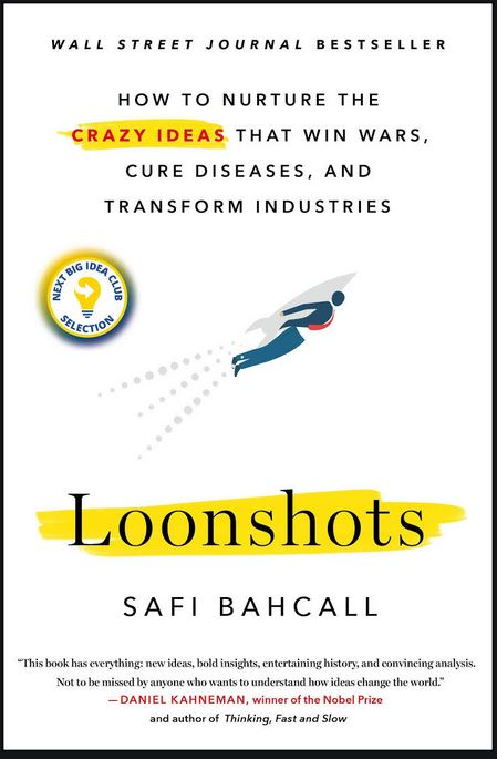 The cover of the book Loonshots